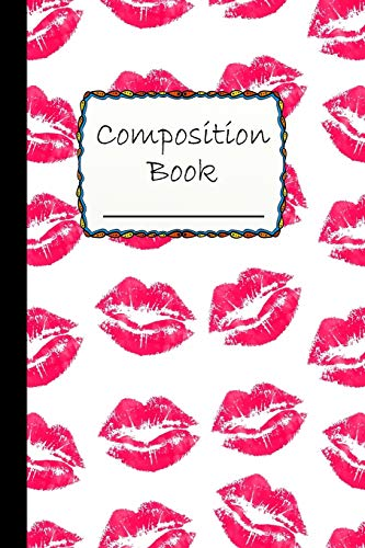 Composition Book: Special Lipstick Kisses Composition Book - Wide Ruled Book - red lips