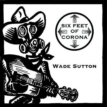 Six Feet of Corona