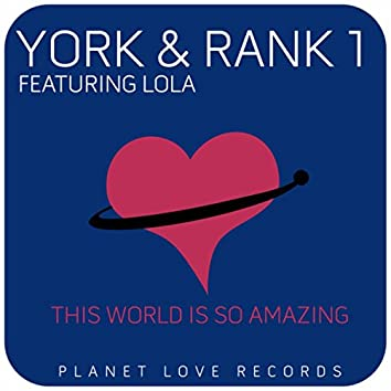 This world is So Amazing (Remixes)
