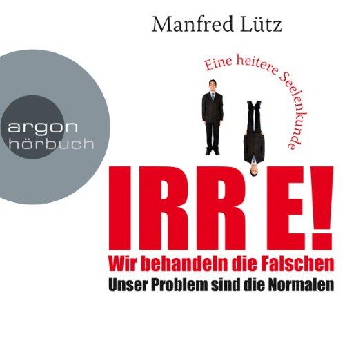 IRRE! Wir behandeln die Falschen audiobook cover art