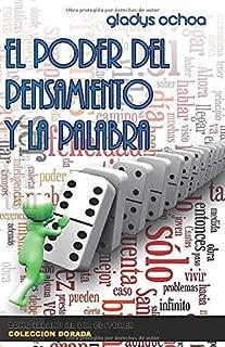 El poder del pensamiento y la palabra (Coleccion Dorada) (Spanish Edition)