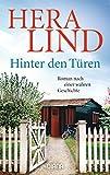 Hinter den Türen: Roman nach einer wahren Geschichte - Hera Lind