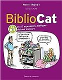 Bibliocat - Le KT en 57 expressions bibliques de tous les jours de Pierre Trevet ( 10 novembre 2014 ) - Editions de l'Emmanuel (10 novembre 2014) - 10/11/2014