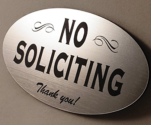 No Soliciting Sign - silver - Laser Engraved Signage Material