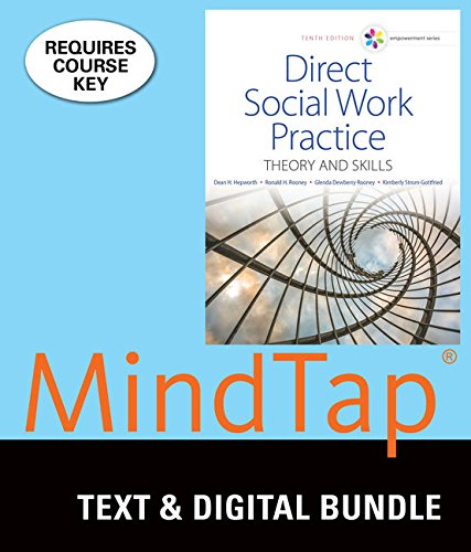 Bundle: Empowerment Series: Direct Social Work Practice: Theory and Skills, Loose-leaf Version, 10th + MindTap Social Work, 1 term (6 months) Printed Access Card