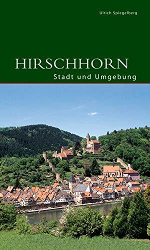 Hirschhorn: Stadt und Umgebung (DKV-Edition)