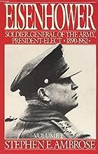 Eisenhower, Volume 1