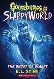 The Ghost of Slappy (Goosebumps SlappyWorld #6) (6)