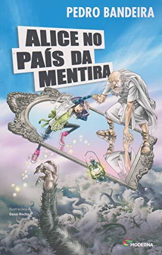 Alice no País da Mentira - Série Mistério, Suspense e Aventura