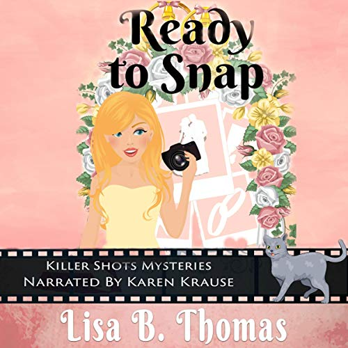 Ready to Snap audiobook cover art