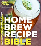 Colby, C: Home Brew Recipe Bible