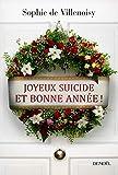Joyeux suicide et bonne année!