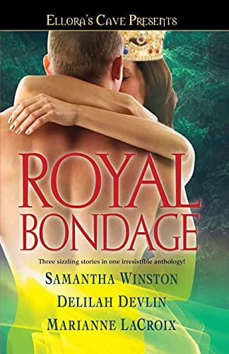 Royal Bondage: Ellora's Cave