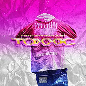 Toxxic