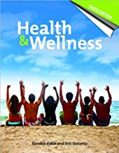 Health and Wellness (text only) 10th (Tenth) edition by G. Edlin,E. Golanty