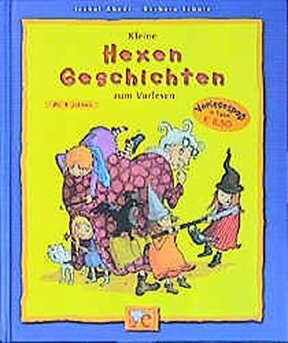 Kleine Hexengeschichten zum Vorlesen (Kleine Geschichten zum Vorlesen)