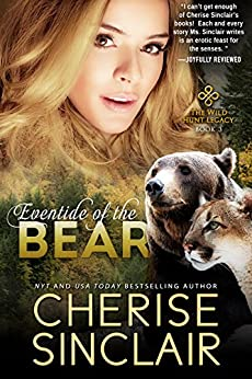 Eventide of the Bear (The Wild Hunt Legacy Book 3) by [Cherise Sinclair]