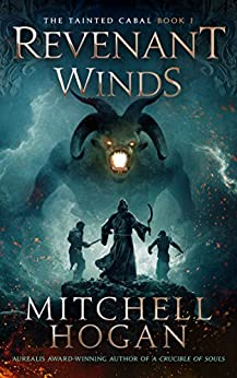 Revenant Winds (The Tainted Cabal Book 1) by [Mitchell Hogan]