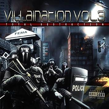 Villaination, Vol. 3 - Total Destruction