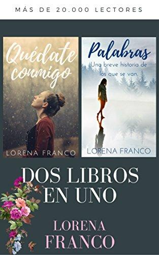 Dos libros en uno: Quédate conmigo & Palabras