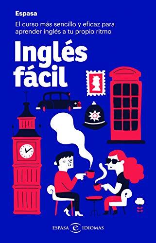 Inglés fácil: El curso más sencillo y eficaz para aprender inglés ...