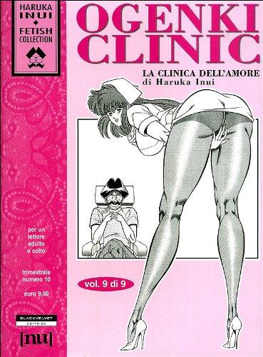Ogenki Clinic. La clinica dell'amore (Vol. 9)
