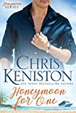 Honeymoon For One (Honeymoon Series Book 1) (English Edition)