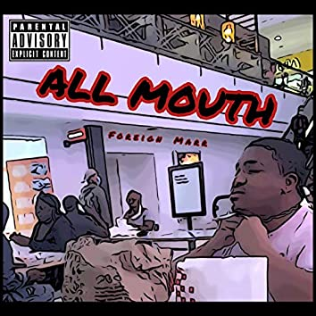 All Mouth