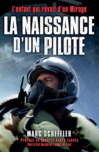La naissance d\'un pilote: L\'enfant qui rêvait d\'un Mirage (Nimrod) (French Edition)