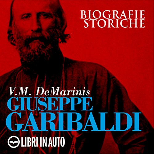 Giuseppe Garibaldi audiobook cover art