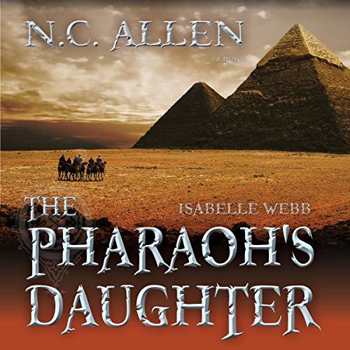 Isabelle Webb: The Pharaoh's Daughter audiobook cover art