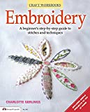 Embroidery: A Beginner's Step-by-Step Guide to Stitches and Techniques (Design Originals) More than...