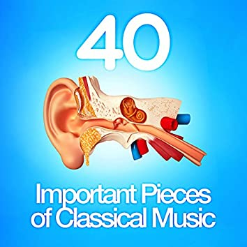 40 Important Pieces of Classical Music