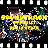 Soundtrack Top Film Collection [Explicit]