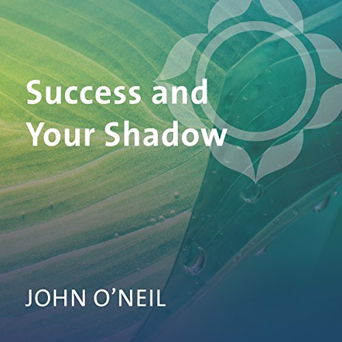 Success and Your Shadow audiobook cover art