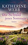Die Schuld jenes Sommers: Roman (German Edition)