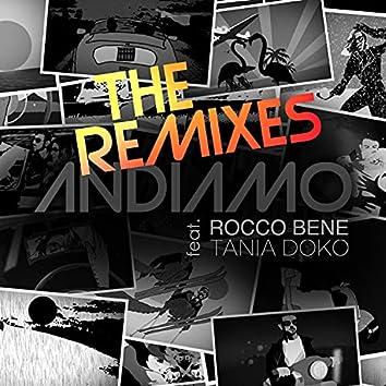 Andiamo (feat. Tania Doko) [The Remixes]