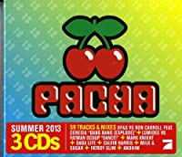 Pacha Summer 2013 by Various Artists