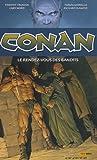 Conan, Tome 3 - Le rendez-vous des bandits