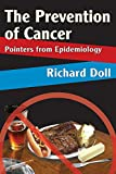 The Prevention of Cancer: Pointers from Epidemiology (English Edition)