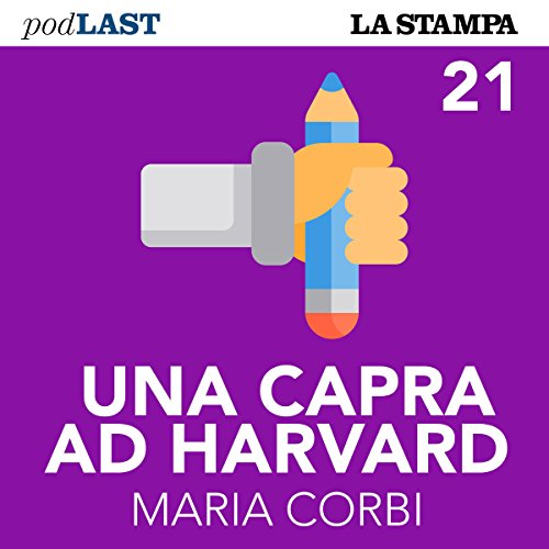 I consigli finali (Una capra ad Harvard 21) copertina