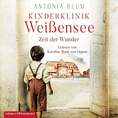 Kinderklinik Weißensee - Zeit der Wunder cover art