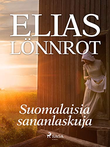 Suomalaisia sananlaskuja (Finnish Edition)