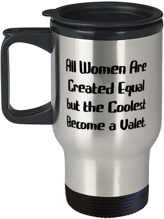 Sarcastic Valet Gifts Max 82% Ranking TOP16 OFF All Women Are Coole but Created Equal the
