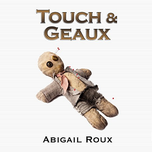 Touch & Geaux cover art