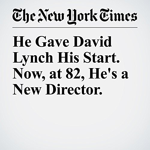 He Gave David Lynch His Start. Now, at 82, He's a New Director. copertina