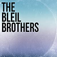 The Bleil Brothers