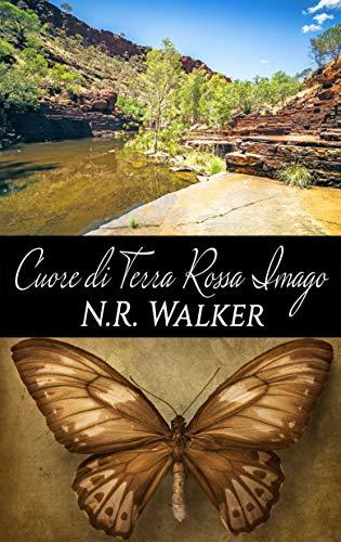 Cuore di Terra Rossa Imago (Red Dirt Heart 4.5 / Imago 2,5) (Italian Edition)