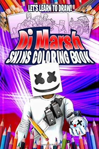 Let's Learn to Draw Dj Marsh: Skins Coloring Book: For