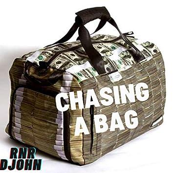 Chasing A Bag